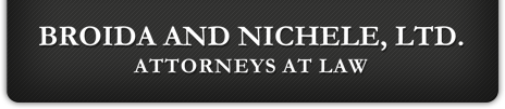 Broida and Nichele, Ltd. | Attorneys at Law